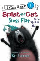 Splat the Cat Sings Flat 006197854X Book Cover