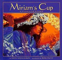 Miriam's Cup: A Passover Story 0439811112 Book Cover