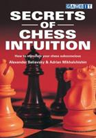Secrets of Chess Intuition 1901983528 Book Cover