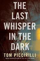 The Last Whisper in the Dark 0345529006 Book Cover