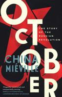 October: The Story of the Russian Revolution 1784782785 Book Cover
