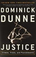 Justice: Crimes, Trials, and Punishments 0609809636 Book Cover