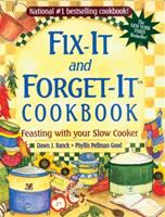 Fix-It and Forget-It Cookbook: Feasting with Your Slow Cooker Book Cover