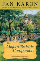 The Mitford Bedside Companion: A Treasury of Favorite Mitford Moments, Author Reflections on the Bestselling Series, and More. Much More. 0670037850 Book Cover