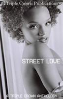 Street Love 097788046X Book Cover