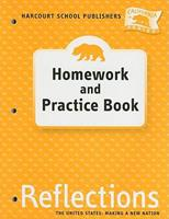 The United States: Making A New Nation Homework and Practice Book Reflections California Series Grade 5 0153414804 Book Cover