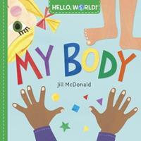 Hello, World! My Body 1524766364 Book Cover