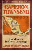 Cameron Townsend: Good News in Every Language 1576581640 Book Cover