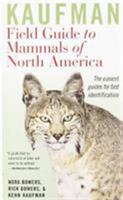 Kaufman Field Guide to Mammals of North America 0618153136 Book Cover
