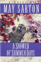 A Shower of Summer Days. 0393009254 Book Cover