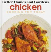Chicken (Better Homes and Gardens(R): Cooking for Today) (Cooking for Today) 0696018438 Book Cover