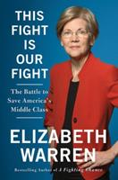 This Fight is Our Fight: The Battle to Save Working People 1250155037 Book Cover
