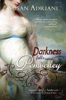 Darkness Falls Upon Pemberley: A Supernatural Pride and Prejudice Novella 0615806740 Book Cover