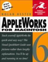 Appleworks 6 For Macintosh (Visual QuickStart Guide) 0201702827 Book Cover