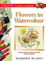 Learn to Paint Flowers in Watercolour (Collins Learn to Paint) 000412121X Book Cover