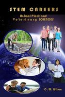 Stem Careers Animal Plant and Veterinary Sciences 1304934365 Book Cover