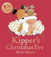 Kipper's Christmas Eve (Kipper) 0340736933 Book Cover