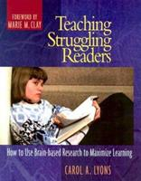 Teaching Struggling Readers: How to Use Brain-based Research to Maximize Learning 0325004358 Book Cover