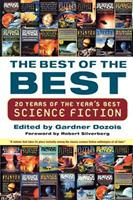 The Best of the Best: 20 Years of the Year's Best Science Fiction 031233656X Book Cover