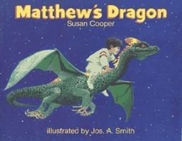Matthew's Dragon 0689717946 Book Cover