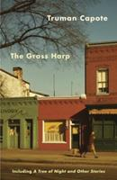 The Grass Harp, including A Tree of Night and Other Stories 0451161777 Book Cover