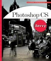 Photoshop CS Savvy 078214280X Book Cover