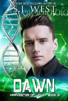 Dawn (Harvester of Light Trilogy) 1490429697 Book Cover