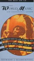 The World Music CD Listener's Guide (Best on CD) 0823076636 Book Cover
