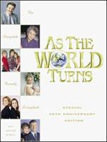 As the World Turns: The Complete Family Scrapbook 1881649911 Book Cover