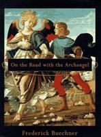 On the Road With the Archangel 0060611251 Book Cover
