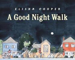 A Good Night Walk 0545222354 Book Cover