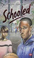 Schooled (Bluford Series, Number 15) 1591941776 Book Cover