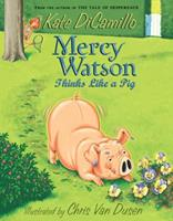 Mercy Watson Thinks Like a Pig 0763632651 Book Cover