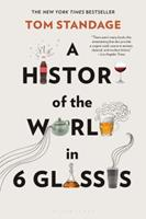 A History of the World in 6 Glasses 0802715524 Book Cover