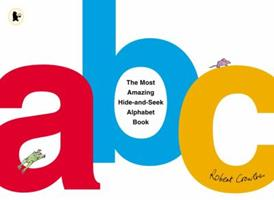 The Most Amazing Hide-and-Seek Alphabet Book 0670489964 Book Cover