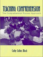 Teaching Comprehension: The Comprehension Process Approach 0205324479 Book Cover