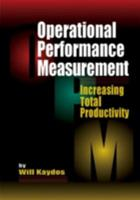 Operational Performance Measurement: Increasing Total Productivity 1574440993 Book Cover