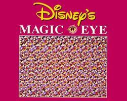 Disney's Magic Eye 0590501984 Book Cover