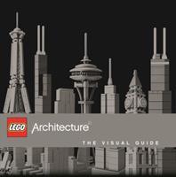 LEGO® Architecture: The Visual Guide 1465422862 Book Cover