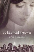 The Beautiful Between 0375861823 Book Cover