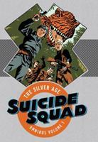 Suicide Squad: The Silver Age 1401275168 Book Cover