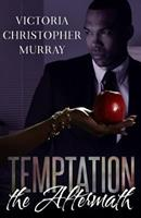 Temptation: The Aftermath 1944359591 Book Cover