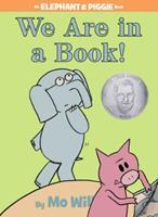 Elephant & Piggie: We Are in a Book! 1423133080 Book Cover