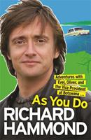 As You Do: Adventures With Evel, Oliver, and The Vice-President Of Botswana 0753825627 Book Cover