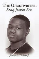 The Ghostwriter: King James Era 145204385X Book Cover