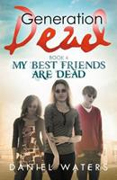 My Best Friends Are Dead 0997294264 Book Cover