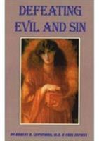 Defeating Evil and Sin 0898048478 Book Cover