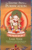 The Tantric Path of Purification: The Yoga Method of Heruka Vajrasattva 0861710207 Book Cover