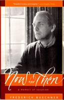 Now and Then: A Memoir of Vocation 0060611820 Book Cover