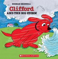 Clifford and the Big Storm (Clifford) 0590257552 Book Cover